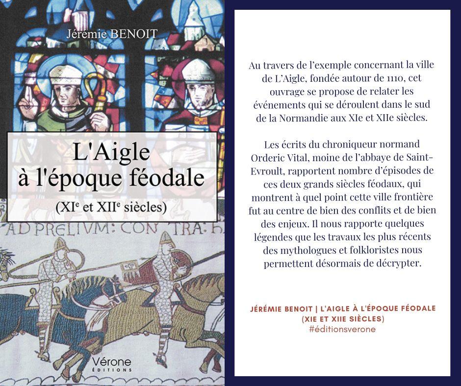 Jérémie BENOIT    «L'AIGLE A L'ÉPOQUE FÉODALE»